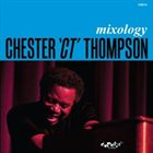 CHESTER THOMPSON (KEYBOARDS) Mixology album cover