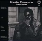 CHESTER THOMPSON (KEYBOARDS) Powerhouse album cover