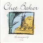 CHET BAKER As Time Goes By album cover