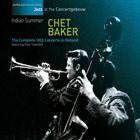CHET BAKER Indian Summer (The Complete 1955 Concerts In Holland) album cover