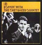 CHET BAKER Boppin' With the Chet Baker Quintet album cover