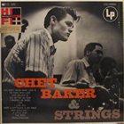 CHET BAKER Chet Baker and Strings (aka Love Walked In) album cover