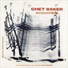 CHET BAKER Chet Baker Ensemble album cover