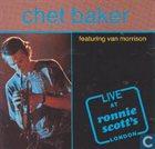 CHET BAKER Chet Baker Featuring Van Morrison : Live At Ronnie Scott's London (aka Nightbird) album cover