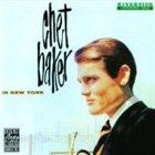 CHET BAKER Chet Baker in New York album cover