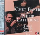 CHET BAKER Chet Baker, Philip Catherine : There'll Never Be Another You album cover
