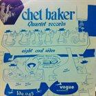 CHET BAKER Chet Baker Quartet Records Eight Cool Sides album cover