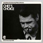 CHET BAKER Chet Baker Trio Featuring Philip Catherine : Chet's Choice album cover