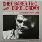 CHET BAKER Chet Baker Trio With Duke Jordan : September Song album cover