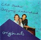 CHET BAKER Chet Baker / Wolfgang Lackerschmid : Originals album cover