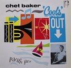CHET BAKER Cools Out album cover