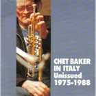 CHET BAKER In Italy Unissued 1975-1988 album cover
