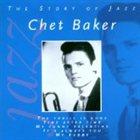 CHET BAKER Jazz Masters: The Story of Jazz album cover