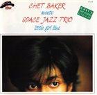 CHET BAKER Little Girl Blue album cover