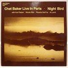 CHET BAKER Live In Paris - Night Bird album cover