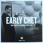 CHET BAKER Lost Tapes Early Chet Baker In Germany 1955-1959 album cover