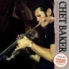 CHET BAKER Love For Sale: Live at Ronnie Scott's album cover