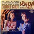 CHET BAKER Mariachi Brass Featuring Chet Baker : Double Shot album cover