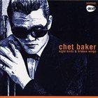 CHET BAKER Night Birds & Broken Wings album cover