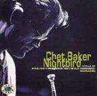 CHET BAKER Nightbird album cover