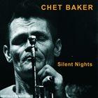 CHET BAKER Silent Nights album cover