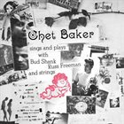 CHET BAKER Sings and Plays With Bud Shank, Russ Freeman and Strings album cover