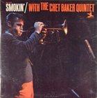 CHET BAKER Smokin' With the Chet Baker Quintet album cover