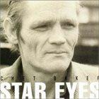 CHET BAKER Star Eyes album cover
