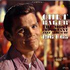 CHET BAKER The Most Important Jazz Album of 1964/65 (aka Chet Baker Plays & Sings) album cover