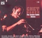 CHET BAKER The Sesjun Radio Shows album cover