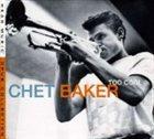 CHET BAKER Too Cool album cover