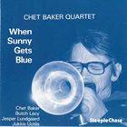 CHET BAKER When Sunny Gets Blue album cover
