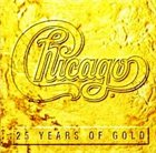 CHICAGO Chicago: 25 Years of Gold album cover