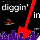 CHICAGO JAZZ ORCHESTRA The Jazz Members Big Band of Chicago : Diggin' In album cover