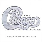CHICAGO The Chicago Story: The Complete Greatest Hits album cover