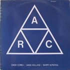 CHICK COREA A.R.C. (with David Holland & Barry Altschul) album cover