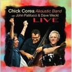 CHICK COREA Chick Corea Akoustic Band Live album cover