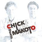 CHICK COREA Chick Corea / Makoto Ozone : Chick & Makoto -Duets album cover