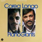 CHICK COREA Corea/ Longo : Piano Giants album cover