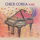 CHICK COREA Plays album cover