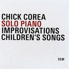 CHICK COREA Solo Piano (Improvisations / Children's Songs) album cover