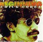 CHICK COREA The Beginning album cover