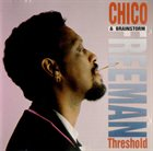 CHICO FREEMAN Chico Freeman & Brainstorm : Threshold album cover