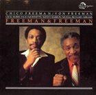 CHICO FREEMAN Freeman And Freeman (with Von Freeman ) album cover