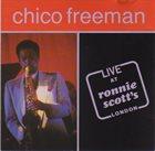 CHICO FREEMAN Live At Ronnie Scott's London (aka Groovin' Late) album cover