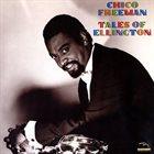 CHICO FREEMAN Tales Of Ellington album cover