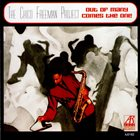 CHICO FREEMAN The Chico Freeman Project : Out Of Many Comes The One album cover