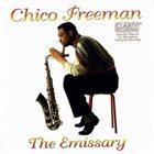 CHICO FREEMAN The Emissary album cover