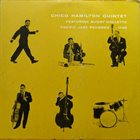 CHICO HAMILTON — Chico Hamilton Quintet Featuring Buddy Collette (aka Spectacular!) album cover
