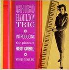 CHICO HAMILTON Chico Hamilton Trio Introducing Freddy Gambrell album cover